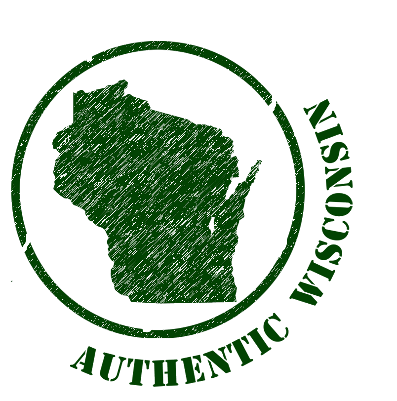 Authentic Wisconsin.