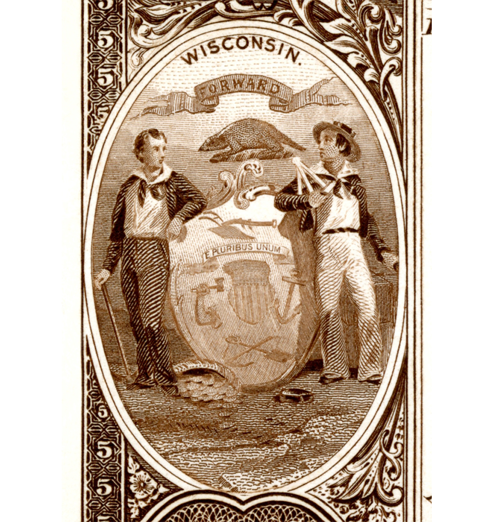Wisconsin State Coat of Arms used on early currancy.