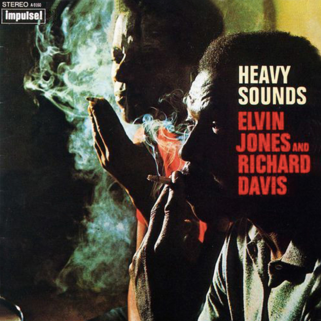 Richard Davis and Elvin Jones Heavy Sounds.