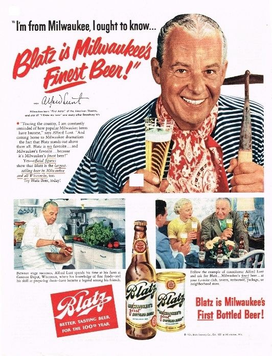 Alfred Lunt in Blatz Beer ad.